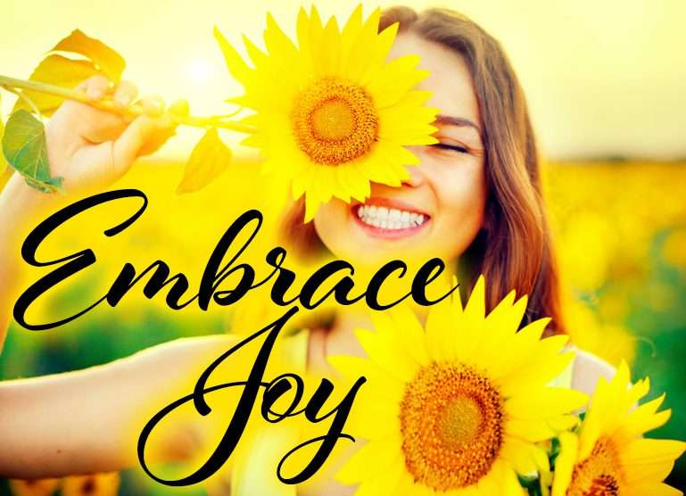 Embrace Joy